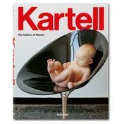 Kartell - Kartell - The Culture of Plastics Buch - diverse